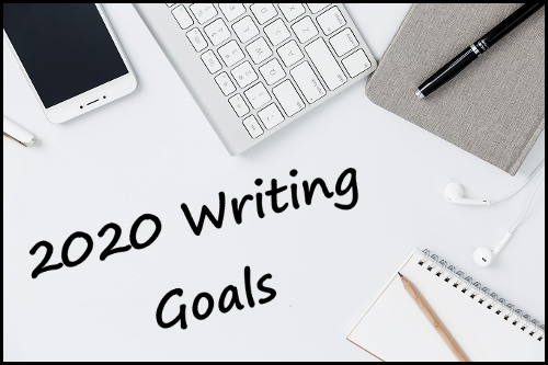 "A photo with a phone, computer keyboard, headphones and a notebook and pen. The text reads ""2020 Writing Goals"""